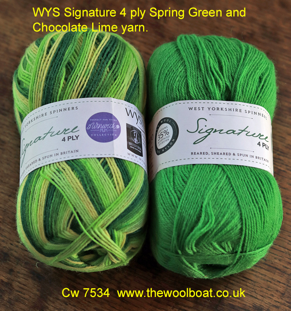 WYS Signature 4 ply Spring Green and Chocolate Lime yarn. West Yorkshire Spinners Signature 4 ply yarn that is also great for sock knitting as it contains Nylon and polyester to make it hard wearing. These two shades are Spring green shade 882 and Chocolate Lime shade 395 which complement each other quite well. The Spring green is one of the 4 season's range of yarns designed by the Winwick Mum. These are 2 of the 57 shades of this yarn we have available from stock on The Wool Boat. The yarn is 75% Wool of which 35% is Bluefaced Leicester and 25% Nylon. 100gram balls 400m/437 yards 3.25mm needles Tension 10cm/4inch square 36 rows by 28 sts Cost at 3.4.2021 £7.50 per 100 gram ball available from The Wool Boat or we can post the pair out to a uk address for £18. Image Cw 7534 copyright Colin Wareing of Colin and Carole's Creations Cw 7534 www.thewoolboat.co.uk E-mail colinandcarolescreations@yahoo.co.uk 3.4.2021